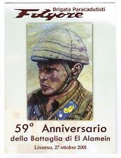 Brigata FOLGORE Folder 59° Anni Battaglia El Alamein con ANNULLO RARO LEGGI BENE