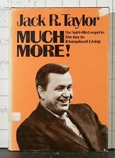 Much More!: A View of the Believer's Resources in Christ by Jack R. Taylor 1977