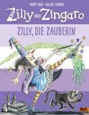 Zilly und Zingaro. Zilly, die Zauberin, Korky Paul