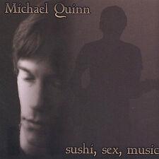 Audio CD Sushi, Sex, Music [Explicit] - Michael Quinn - Free Shipping