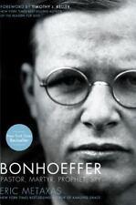 Bonhoeffer : Pastor, Martyr, Prophet, Spy by Eric Metaxas (2010, Hardcover)