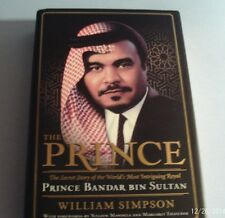 2006 THE PRINCE (Prince Bandar Bin Sulton) by William Simpson (Hardcover)