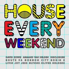 House Every Weekend 0600753620588 by Various Artists CD