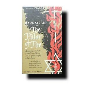 VG RARE BOOK:THE PILLAR OF FIRE-KARL STERN-1959-CATHOLIC SPIRITUALITY:IMAGE