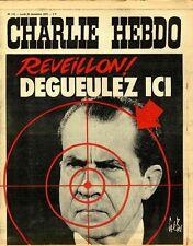 """""""CHARLIE HEBDO N°110 du 25/12/1972"""" Gébé : REVEILLON ! DEGUEULEZ SUR NIXON"""
