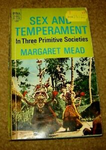 Sex and Temperment in Three Primitive Societies by Mead, Margaret DELL PB