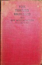 More details for fox terrier breeding: the line & family method rosslyn bruce 1924 dog