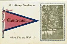 Montezuma IA It is Always Sunshine in Montezuma, When You are With Us , 1913
