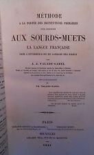 VALADE-GABEL, Méthode pour enseigner aux sourds-muets la langue française (1857)