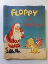 FLOPPY IN SANTA LAND Vintage Popup Interactive 1957 Polygraphic Soft Cover Book