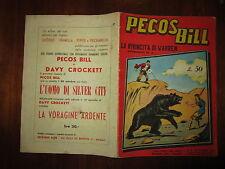 PECOS BILL N°8 DEL 25/10/1956 I RACCONTI DEL WEST EDIZIONI ALPE