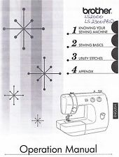 Brother LS2000 LS2300PRW Sewing Machine Users Guide Owners Instruction Manual