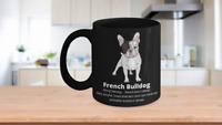 French Bulldog Mug Frenchie Lover Frenchie Mom Frenchie Dad Frenchie Owner Gift