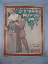 Gee Im Lonesome For A Pal Like You Antique Large Sheet Music 1910 Ed Rogers (O)