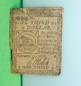 One Third of a Dollar Continental Currency Note February 17, 1776 Philadelphia