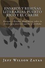 Ensayos y Reseñas Literarias: Puerto Rico y el Caribe : Ensayos y Reseñas...