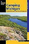 Camping Michigan : A Comprehensive Guide to Public Tent and RV Campgrounds by...