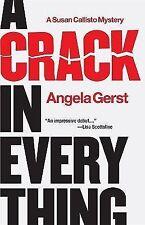 A Crack in Everything (Susan Callisto Mysteries) Gerst, Angela Hardcover