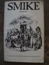 Smike: Libretto - Roger Holman - Nicholas Nickleby Musical Play, Charles Dickens