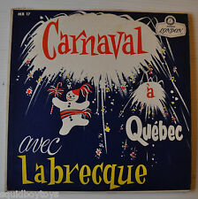 CARNAVAL A QUEBEC Jacques Labreque LP Record Quebec Snow Carnival