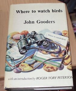 WHERE TO WATCH BIRDS BY JOHN GOODERS  - HB DJ 1968