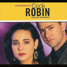 Les Indispensables de Cock Robin, Cock Robin, New Import