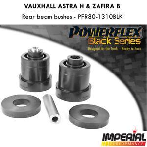 Astra H VXR POWERFLEX rear beam bushes BLACK SERIES MK5 SRI Z20LEH PFR80-1310BLK