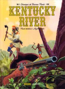 Chroniques du Nouveau Monde - tome 2 : Kentucky River