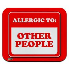Allergic to Other People Funny Humor Low Profile Thin Mouse Pad Mousepad