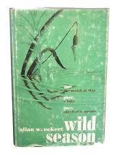 Allan W. Eckert / Wild Season First Edition 1967