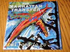 "MANHATTAN TRANSFER - SOUL FOOD TO GO   7"" VINYL PS"