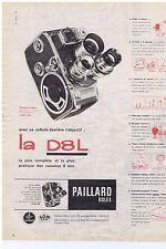 PUBLICITE ADVERTISING 104 1960 PAILLARD BOLEX la DL8 caméra 8 mm