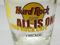 Hard Rock Cafe Chicago Shot Glass All is One
