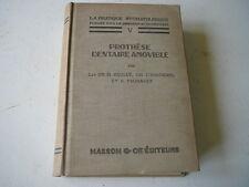 La pratique stomatologique La prothèse dentaire amovible  Chompret 1938 T 5