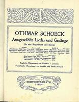 Othmar Schoeck ~ Ausgewählte Lieder und Gesänge ~ Band 2 und 3 - gebunden