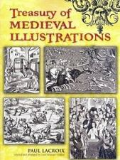 Dover Pictorial Archive: Treasury of Medieval Illustrations by Paul Lacroix...