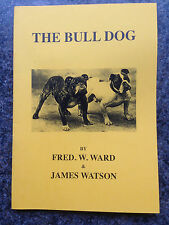 BULL DOGS WARD WATSON BULLDOG BAITING FIGHTING HISTORY
