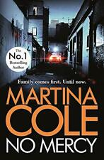 No Mercy: The heart-stopping novel from the Queen of Crime by Cole, Martina The