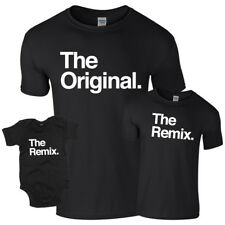 The Original Or The Remix T-Shirt Dad Son Daughter Baby Birthday Gift T Shirt