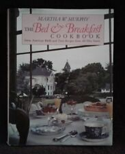 The Bed & Breakfast Cookbook, Martha W. Murphy, 1991, B&B's & Recipes