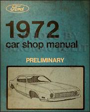 1972 Ford Car Preliminary Shop Manual Torino Ranchero Thunderbird Lincoln Mark