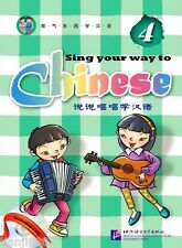 Sing Your Way to Chinese 4 (English-Chinese) (with 1CD)