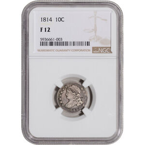 1814 US Capped Bust Silver Dime 10C - NGC F12