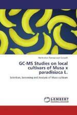 GC-MS Studies on local cultivars of Musa x paradisiaca L. Selection, Screen 2065