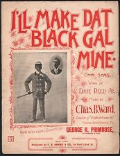 I'll Make Dat Black Gal Mine Coon Song 1896 Large Format Sheet Music