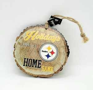 NFL Pittsburgh Steelers Holidays Are A Home Game Wood  Ornament