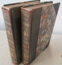 The Works of GEORGE ELIOT - Vol 8 & 9 - Daniel Deronda (pt2) & Felix Holt - 1902