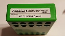 55191 REDDING COMPETITION SEATING DIE - 45 COLT / 454 CASULL - NEW - FREE SHIP