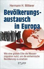 Bevölkerungsaustausch in Europa - Hermann H. Mitterer - 9783864458439