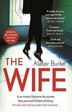 The Wife By Alafair Burke. 9780571328192